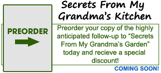 "Preorder ""Secrets From My Grandma's Kitchen!"